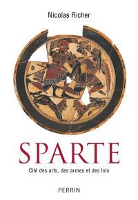 Sparte : cité des arts, des armes et des lois