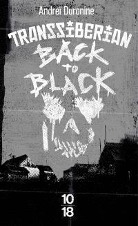 Transsiberian back to black