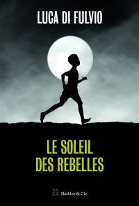 Le soleil des rebelles