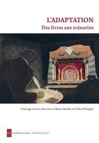 L'adaptation : des livres aux scénarios : approche interdisciplinaire des archives du cinéma français, 1930-1960