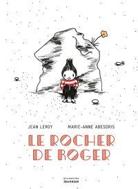 Le rocher de Roger
