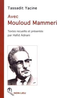 Avec Mouloud Mammeri