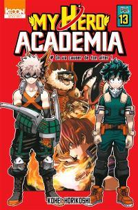 My hero academia. Volume 13, On va causer de ton alter !
