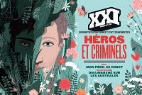 XXI. n° 42, Héros et criminels