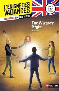 The wizards' night : de la 4e à la 3e, 13-14 ans