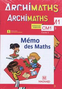 Archimaths CM1, cycle 3 : conforme aux programmes