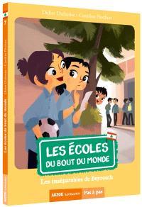 Les écoles du bout du monde. Volume 7, Les inséparables de Beyrouth