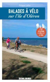 Balades à vélo sur l'île d'Oléron : l'île d'Oléron à vélo et à pied