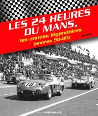 Les 24 Heures du Mans, les années légendaires : années 50-80