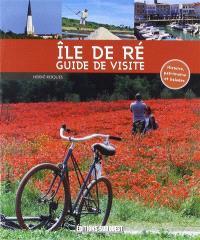 Ile de Ré : guide de visite