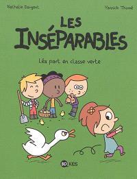 Les inséparables. Volume 4, Léa part en classe verte