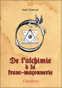De l'alchimie à la franc-maçonnerie