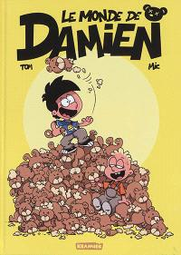 Le monde de Damien. Volume 1