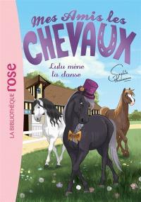 Mes amis les chevaux. Volume 22, Lulu mène la danse