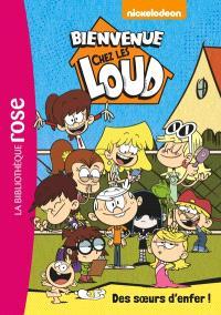 Bienvenue chez les Loud. Volume 1, Des soeurs d'enfer !