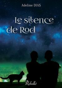 La confrérie des chats de gouttière. Volume 3, Le silence de Rod