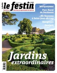 Festin (Le). n° 105, Jardins extraordinaires