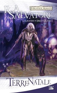 La légende de Drizzt. Volume 1, Terre natale