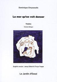 La mer qu'on voit danser = The crossing