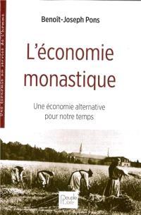 L'économie monastique : une économie alternative pour notre temps