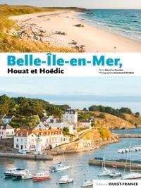 Belle-île-en-Mer, Houat et Hoëdic