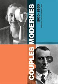Couples modernes : 1900-1950