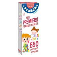 Mes premiers apprentissages : toute petite section, 2-3 ans : 550 questions réponses