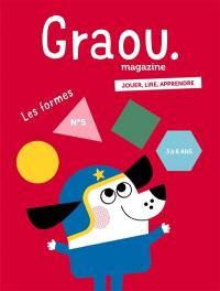 Graou magazine. n° 5, Les formes