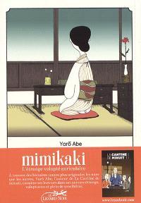 Mimikaki : l'étrange volupté auriculaire