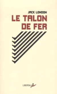 Le talon de fer = The iron hell