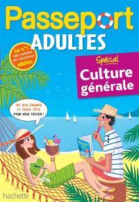 Passeport adultes, Spécial culture générale