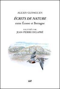 Ecrits de nature, Entre Ecosse et Bretagne