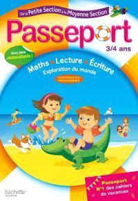Passeport de la petite section à la moyenne section, 3-4 ans : maths, lecture, écriture, exploration du monde : conforme aux programmes