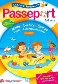 Passeport de la grande section au CP, 5-6 ans : maths, lecture, écriture, anglais, exploration du monde