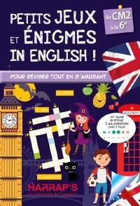 Petits jeux et énigmes in English ! : du CM2 à la 6e