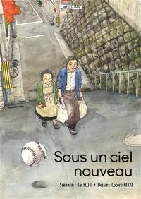 Sous un ciel nouveau : un recueil d'histoires courtes