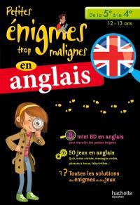 Petites énigmes trop malignes en anglais, de la 5e à la 4e, 12-13 ans