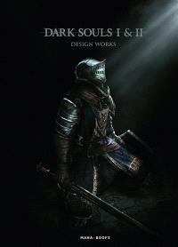 Dark souls I & II : design works