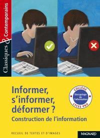 Informer, s'informer, déformer ? : construction de l'information : recueil de textes et d'images