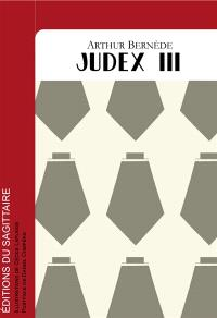 Judex. Volume 3