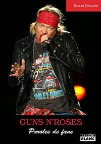 Guns n'roses : paroles de fans