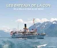 Les bateaux de la CGN : de la Belle Epoque au XXIe siècle
