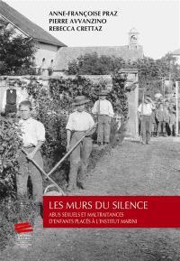 Les murs du silence : abus sexuels et maltraitances d'enfants placés à l'institut Marini