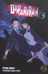 Durarara !!. Volume 5