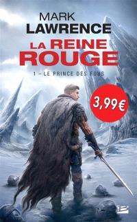 La reine rouge. Volume 1, Le prince des fous