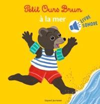 Petit Ours Brun à la mer