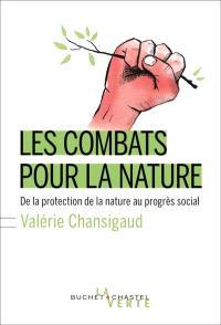 Les combats pour la nature : de la protection de la nature au progrès social