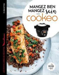Mangez bien, mangez sain avec Cookeo