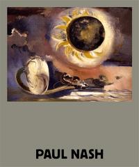 Paul Nash : éléments lumineux = Paul Nash : sunflower rises