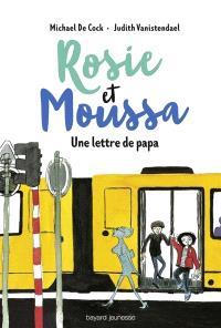 Rosie et Moussa. Volume 2, Une lettre de papa
